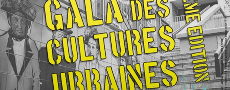 5ème édition - Gala des Cultures Urbaines