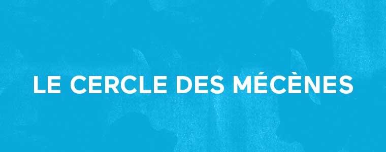 Le Cercle des Mécènes