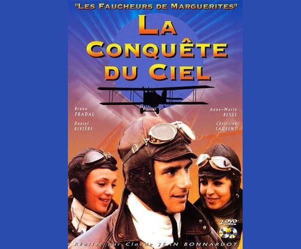 Generique Serie TV La Conquête du ciel